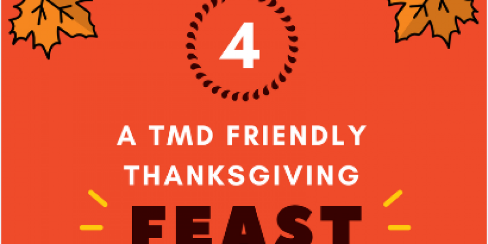 What to Eat This Thanksgiving if You Have TMD