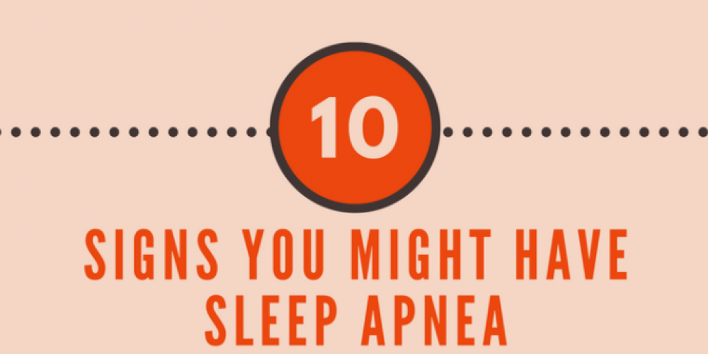 Infographic: 10 Signs You Might Have Sleep Apnea
