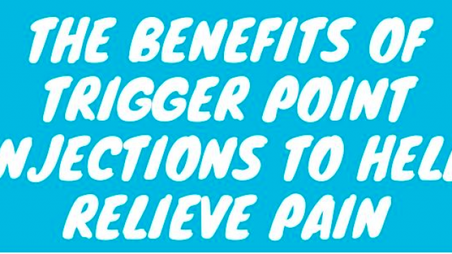 Infographic: The benefits of trigger point injections to help relieve pain